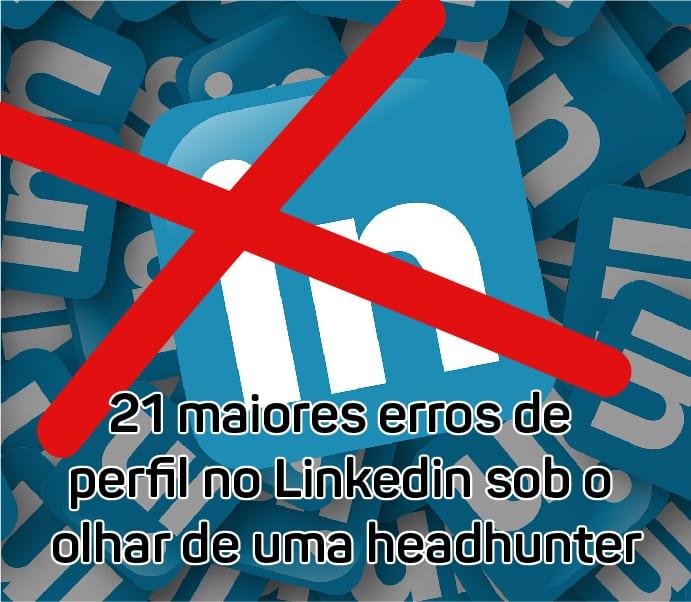 foto-maiores-erros-de-perfil-no-linkedin-inst